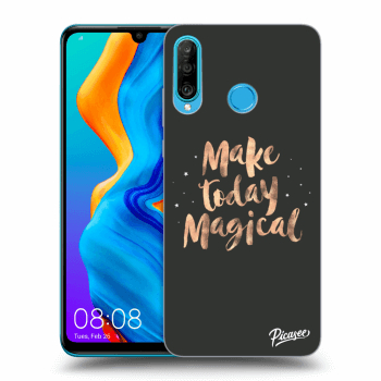 Hülle für Huawei P30 Lite - Make today Magical