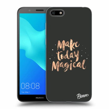 Hülle für Huawei Y5 2018 - Make today Magical