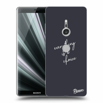 Hülle für Sony Xperia XZ3 - Everything is a choice