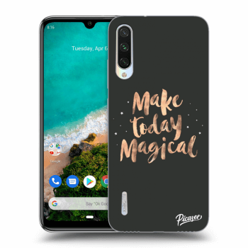 Hülle für Xiaomi Mi A3 - Make today Magical