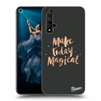 Hülle für Honor 20 - Make today Magical