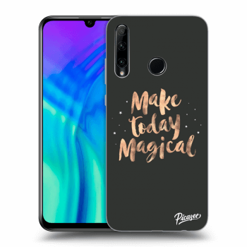 Hülle für Honor 20 Lite - Make today Magical