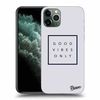 Hülle für Apple iPhone 11 Pro - Good vibes only