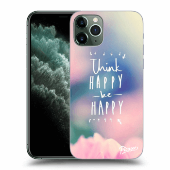 Hülle für Apple iPhone 11 Pro - Think happy be happy