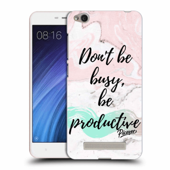 Hülle für Xiaomi Redmi 4A - Don't be busy, be productive