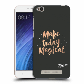 Hülle für Xiaomi Redmi 4A - Make today Magical