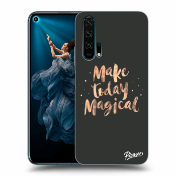 Hülle für Honor 20 Pro - Make today Magical
