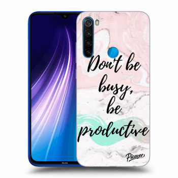 Hülle für Xiaomi Redmi Note 8 - Don't be busy, be productive