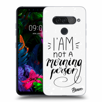 Hülle für LG G8s ThinQ - I am not a morning person