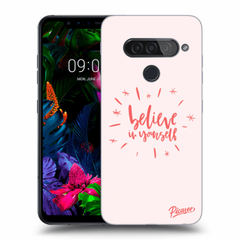 Hülle für LG G8s ThinQ - Believe in yourself