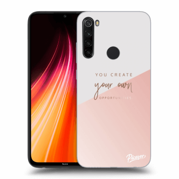Hülle für Xiaomi Redmi Note 8T - You create your own opportunities
