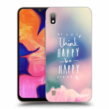 Hülle für Samsung Galaxy A10 A105F - Think happy be happy