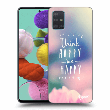 Hülle für Samsung Galaxy A51 A515F - Think happy be happy