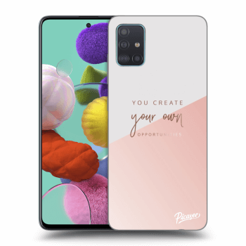 Hülle für Samsung Galaxy A51 A515F - You create your own opportunities