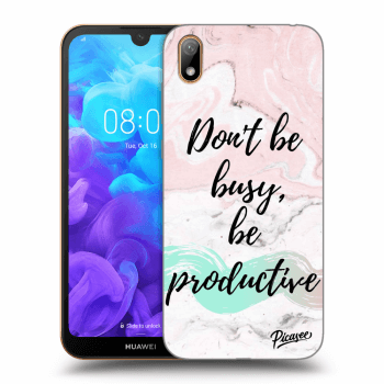 Hülle für Huawei Y5 2019 - Don't be busy, be productive