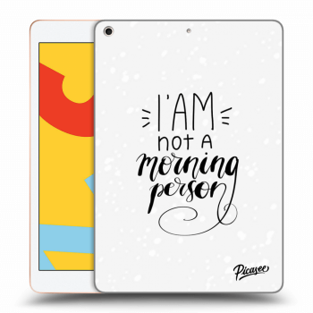 Hülle für Apple iPad 2019 (7. gen) - I am not a morning person