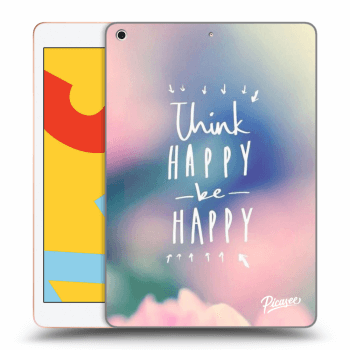 Hülle für Apple iPad 2019 (7. gen) - Think happy be happy