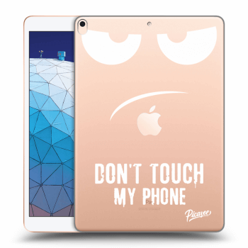Hülle für Apple iPad Air 2019 - Don't Touch My Phone
