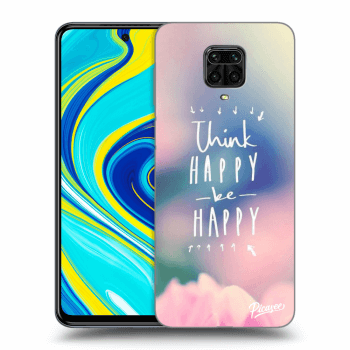 Hülle für Xiaomi Redmi Note 9 Pro - Think happy be happy