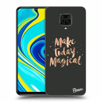 Hülle für Xiaomi Redmi Note 9 Pro - Make today Magical