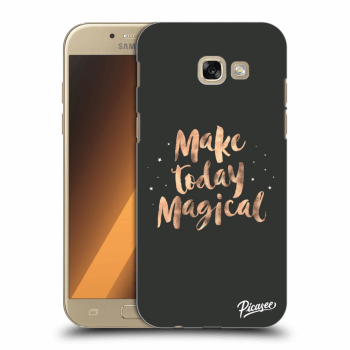 Hülle für Samsung Galaxy A5 2017 A520F - Make today Magical