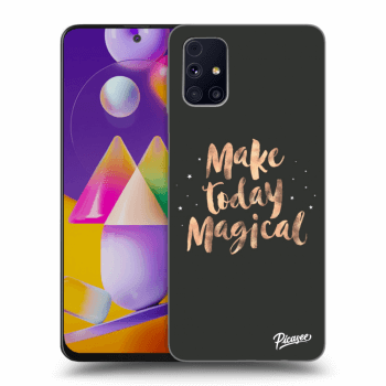Hülle für Samsung Galaxy M31s - Make today Magical