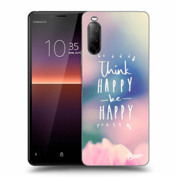 Hülle für Sony Xperia 10 II - Think happy be happy