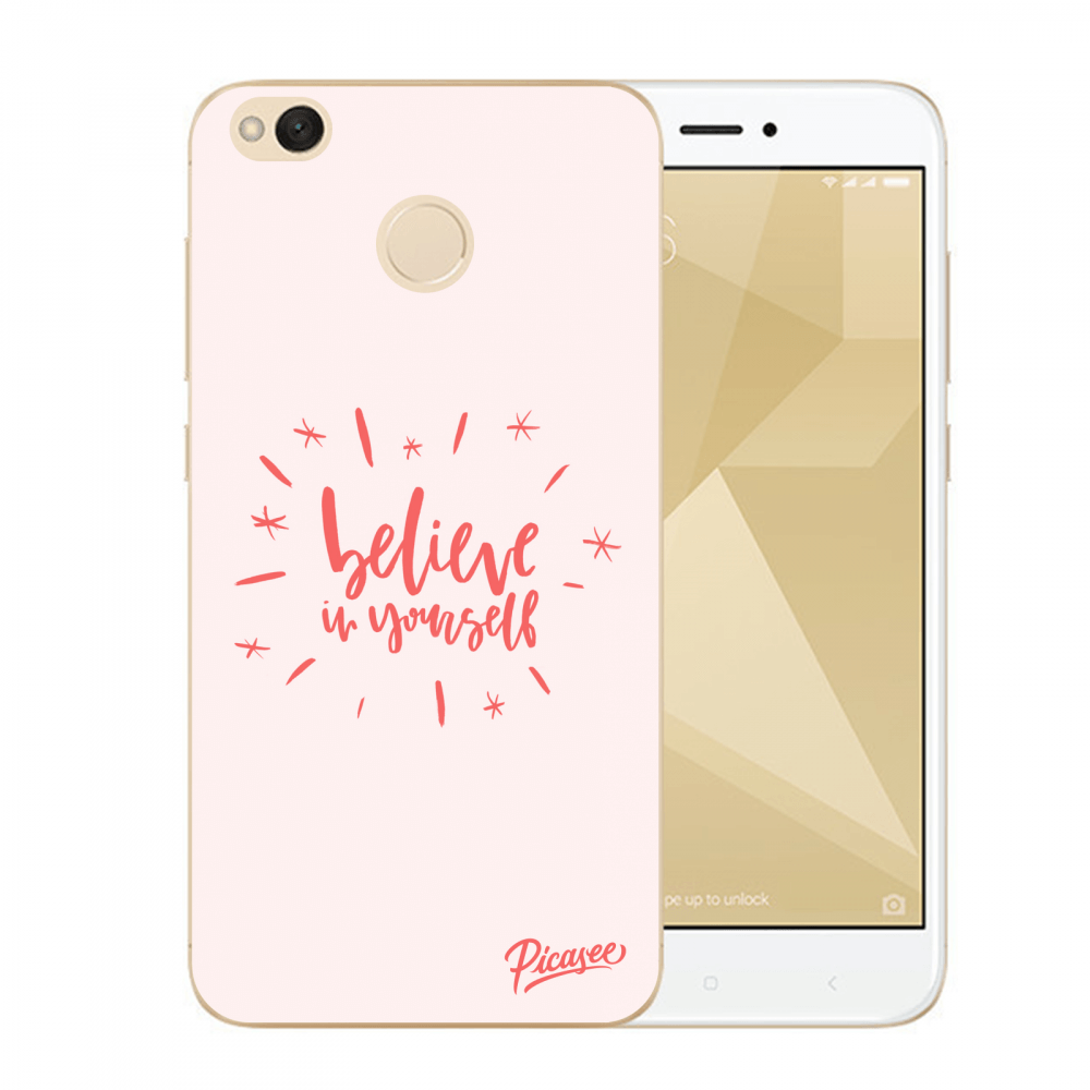 Picasee Xiaomi Redmi 4X Global Hülle - Transparenter Kunststoff - Believe in yourself