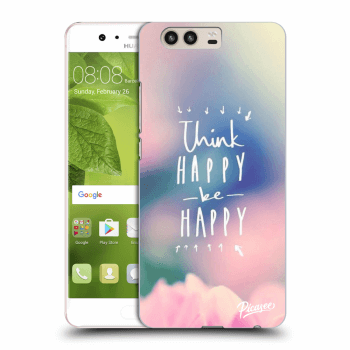 Hülle für Huawei P10 - Think happy be happy