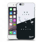 Picasee Apple iPhone 6/6S Hülle - Transparentes Silikon - Life - Death
