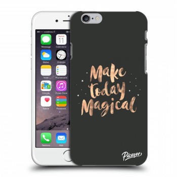Hülle für Apple iPhone 6/6S - Make today Magical