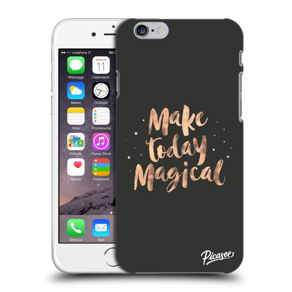 Picasee Apple iPhone 6/6S Hülle - Transparentes Silikon - Make today Magical