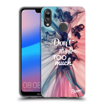 Hülle für Huawei P20 Lite - Don't think TOO much