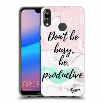 Hülle für Huawei P20 Lite - Don't be busy, be productive