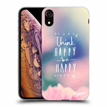 Hülle für Apple iPhone XR - Think happy be happy