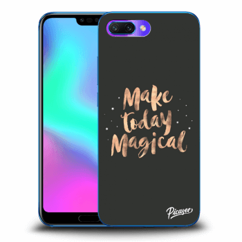 Hülle für Honor 10 - Make today Magical