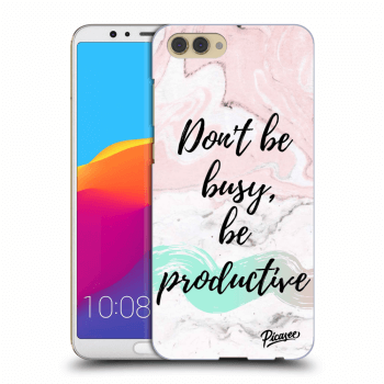 Hülle für Honor View 10 - Don't be busy, be productive