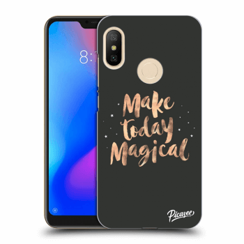 Hülle für Xiaomi Mi A2 Lite - Make today Magical