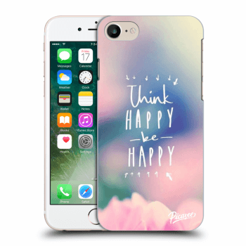 Hülle für Apple iPhone 7 - Think happy be happy
