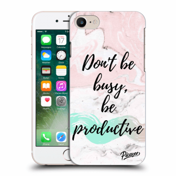 Hülle für Apple iPhone 7 - Don't be busy, be productive