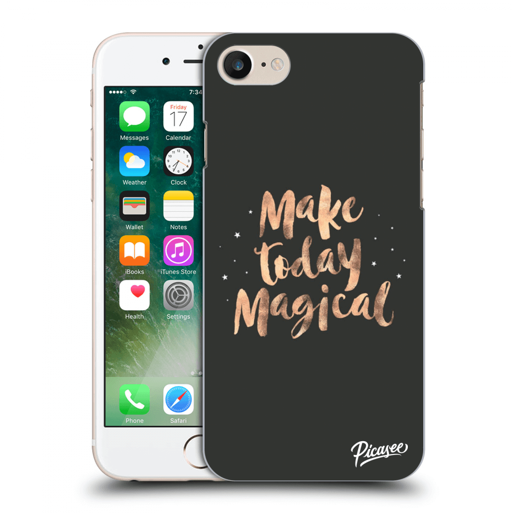 Picasee Apple iPhone 7 Hülle - Transparentes Silikon - Make today Magical