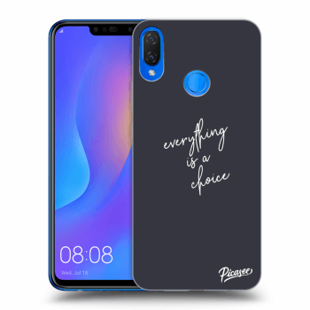 Hülle für Huawei Nova 3i - Everything is a choice