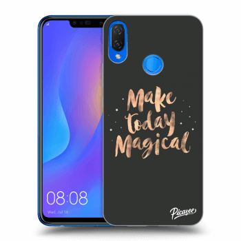 Hülle für Huawei Nova 3i - Make today Magical