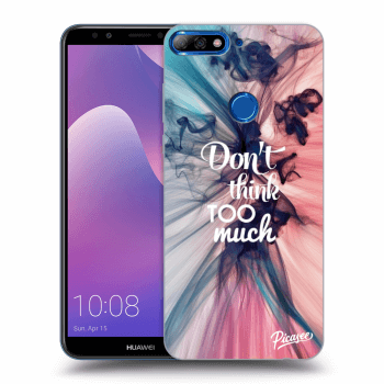 Hülle für Huawei Y7 Prime (2018) - Don't think TOO much