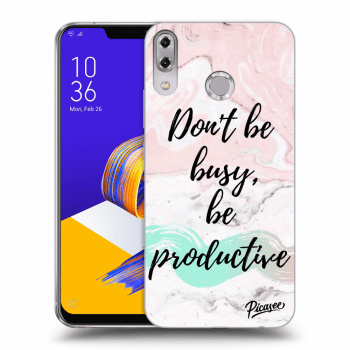 Hülle für Asus ZenFone 5 ZE620KL - Don't be busy, be productive