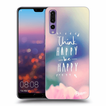 Hülle für Huawei P20 Pro - Think happy be happy