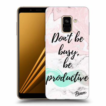 Hülle für Samsung Galaxy A8 2018 A530F - Don't be busy, be productive