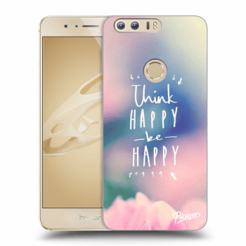Hülle für Honor 8 - Think happy be happy