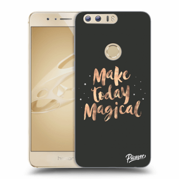 Hülle für Honor 8 - Make today Magical