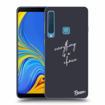 Hülle für Samsung Galaxy A9 2018 A920F - Everything is a choice